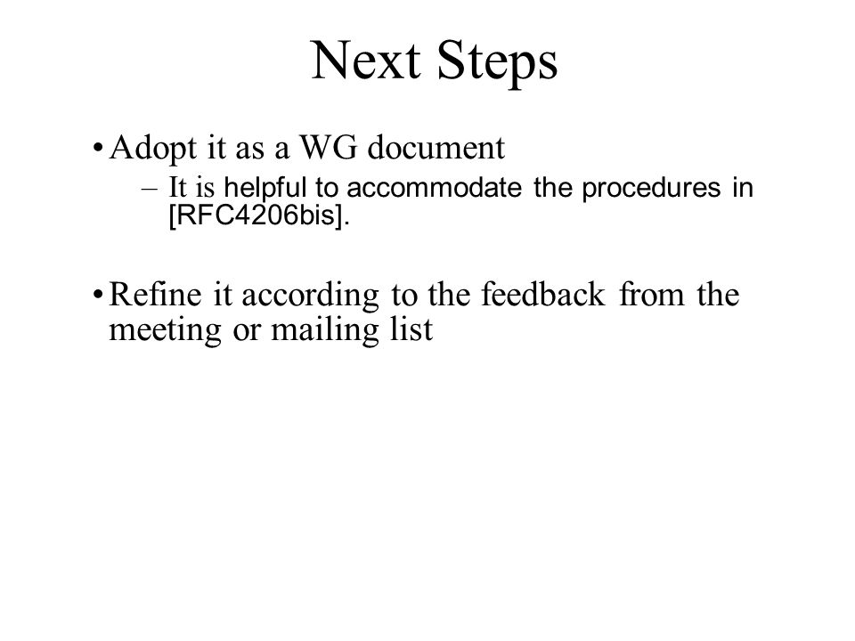 Next Steps Adopt it as a WG document