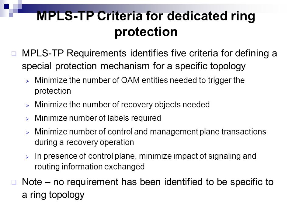 MPLS-TP Criteria for dedicated ring protection