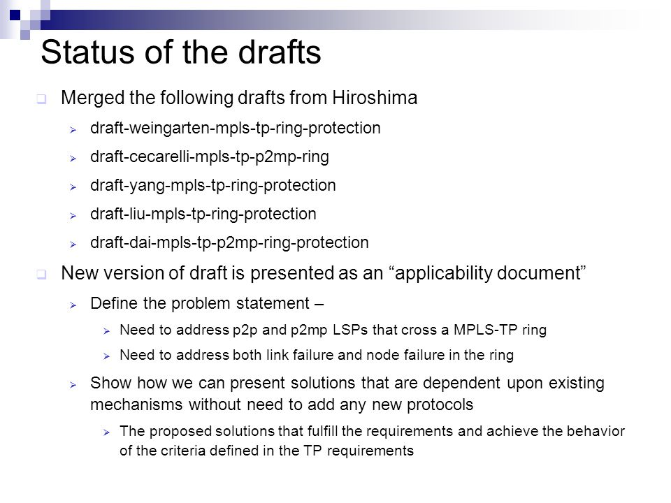 Status of the drafts Merged the following drafts from Hiroshima