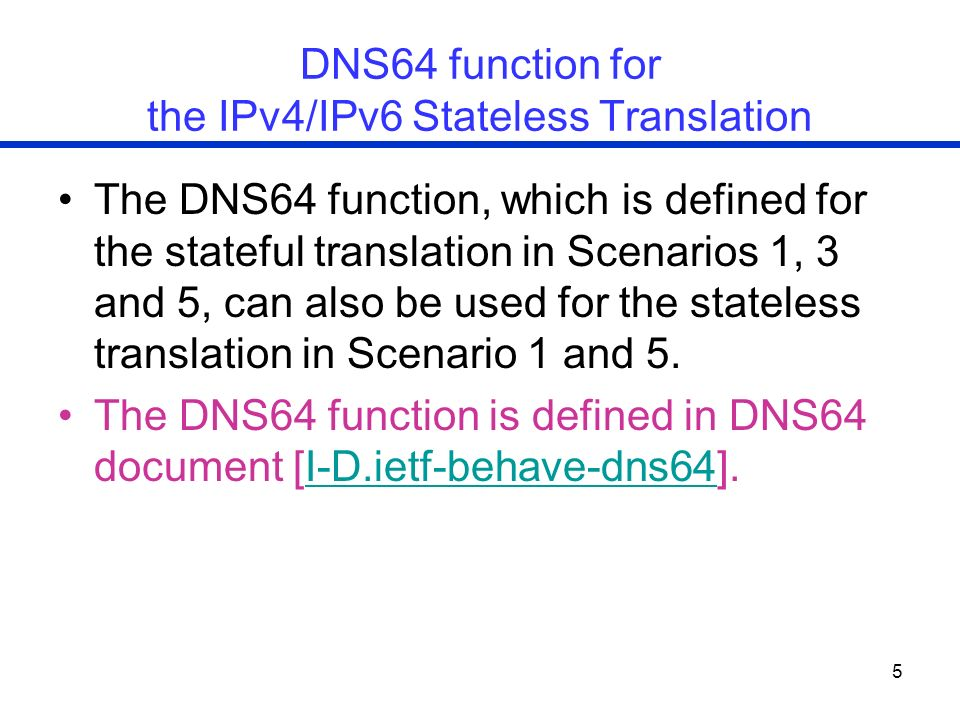 DNS64 function for the IPv4/IPv6 Stateless Translation