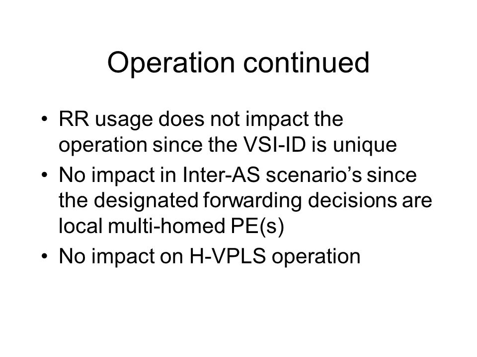 Operation continued RR usage does not impact the operation since the VSI-ID is unique.