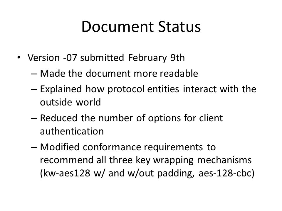 Document Status Version -07 submitted February 9th