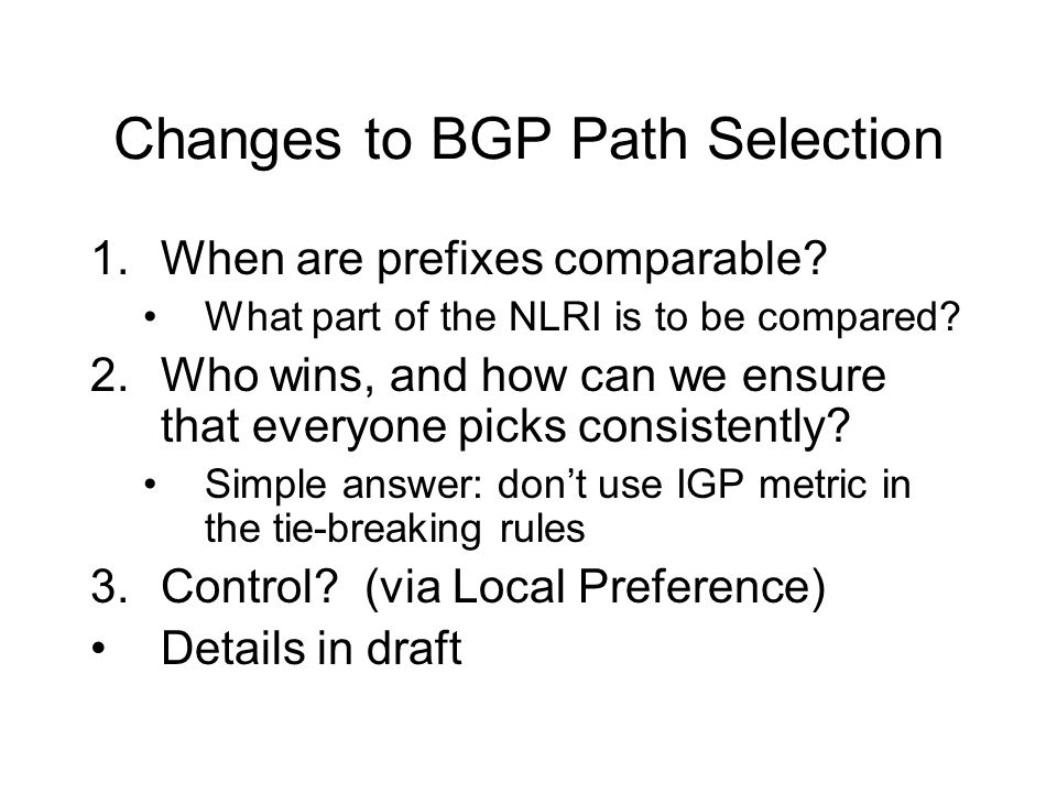Changes to BGP Path Selection