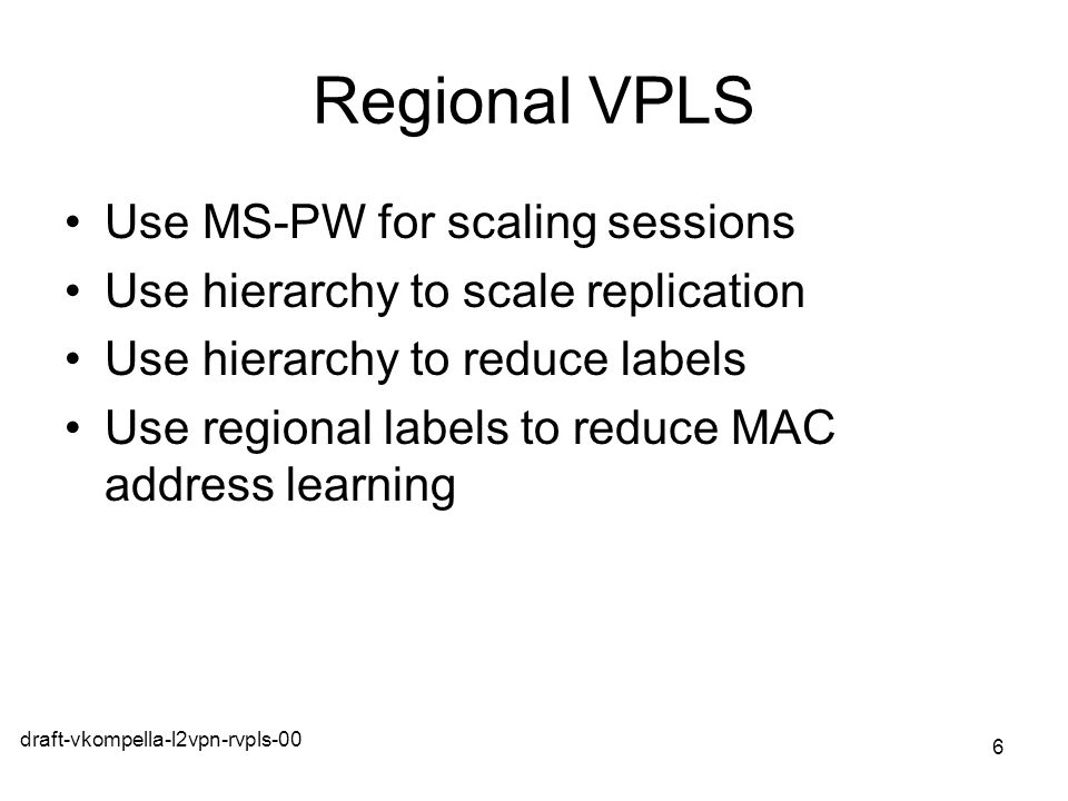 Regional VPLS Use MS-PW for scaling sessions