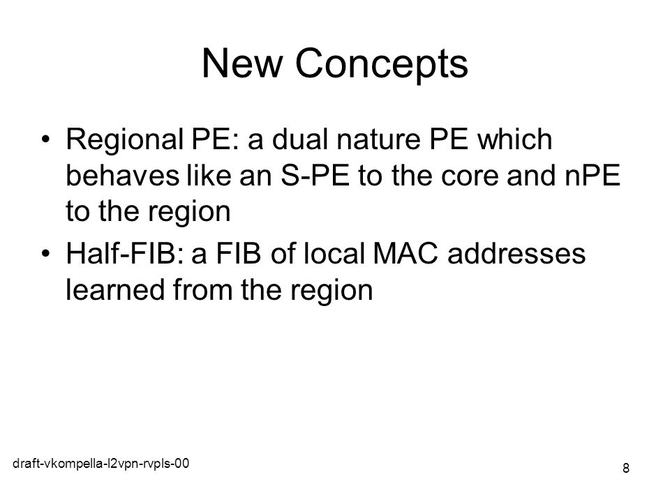 New Concepts Regional PE: a dual nature PE which behaves like an S-PE to the core and nPE to the region.