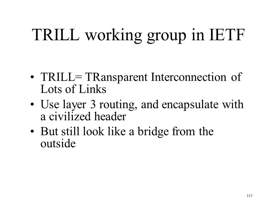 TRILL working group in IETF