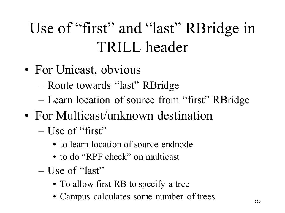 Use of first and last RBridge in TRILL header