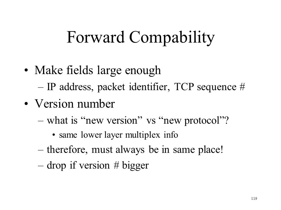 Forward Compability Make fields large enough Version number