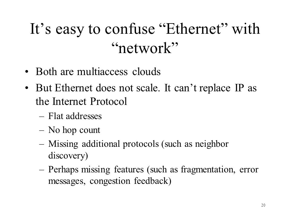 It's easy to confuse Ethernet with network