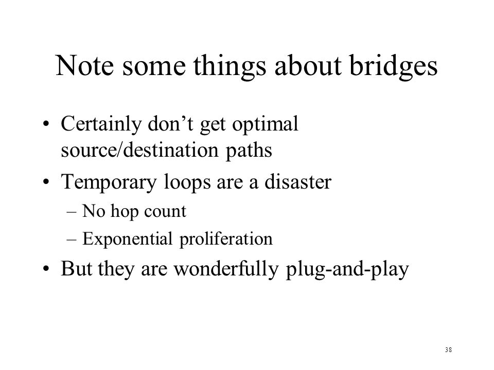 Note some things about bridges