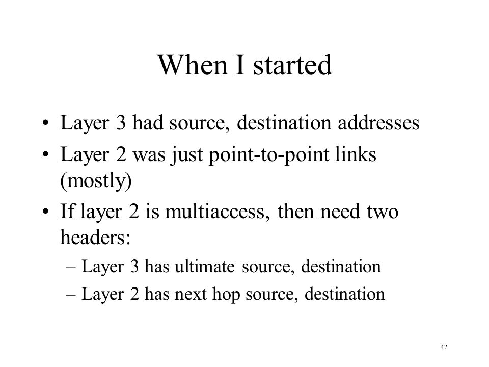 When I started Layer 3 had source, destination addresses