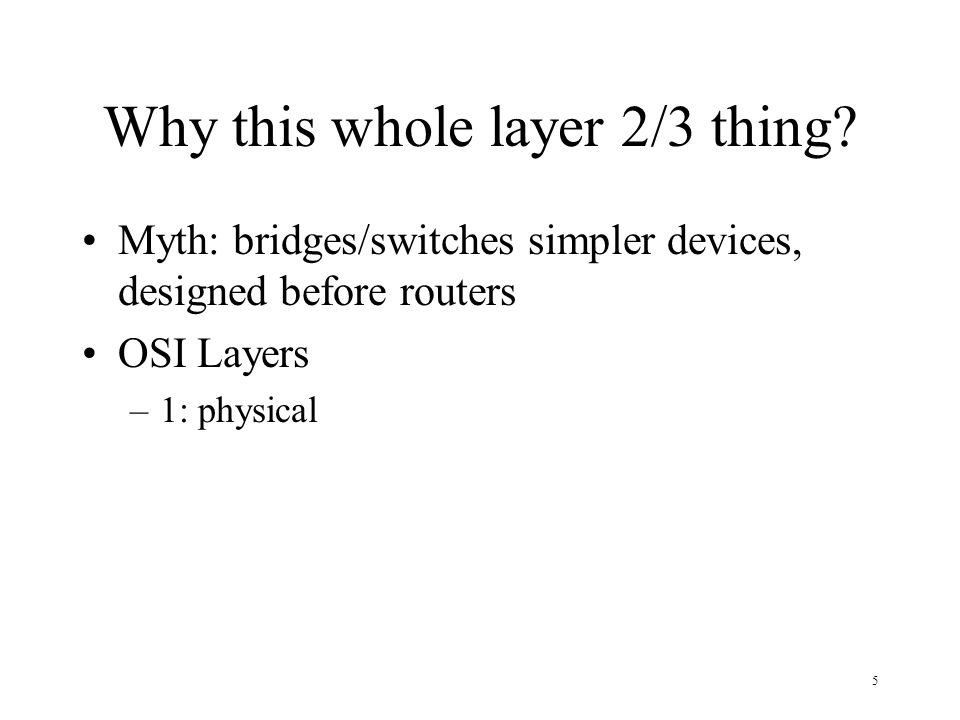 Why this whole layer 2/3 thing