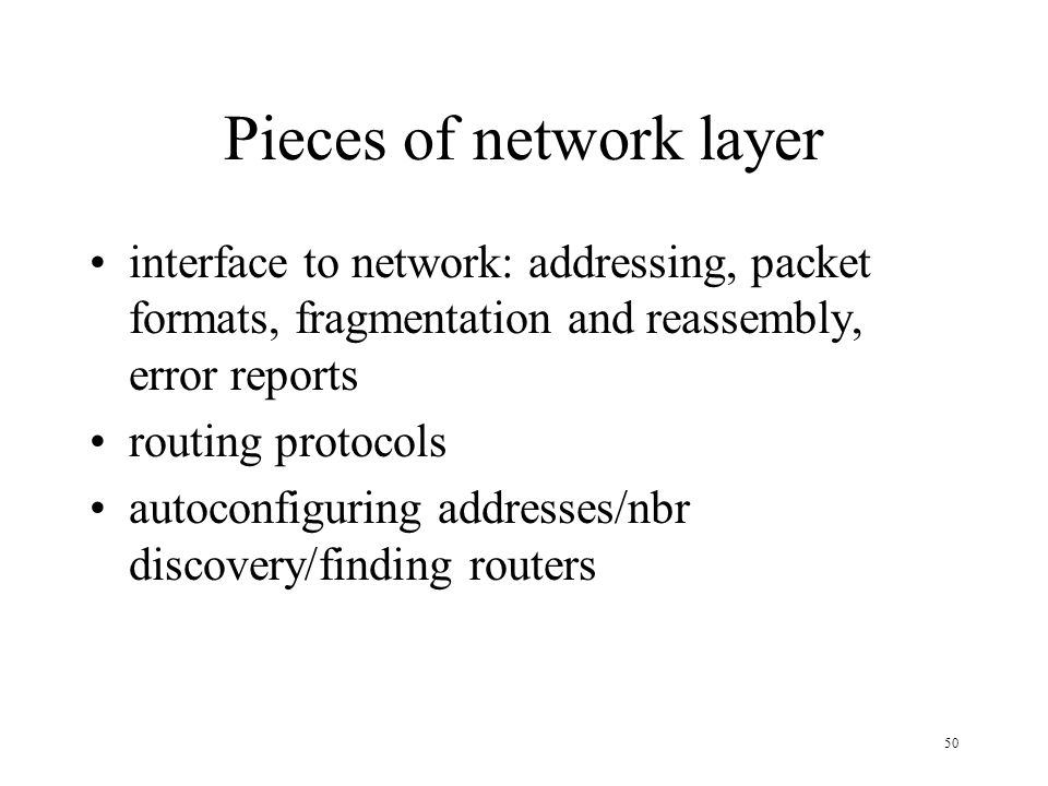 Pieces of network layer