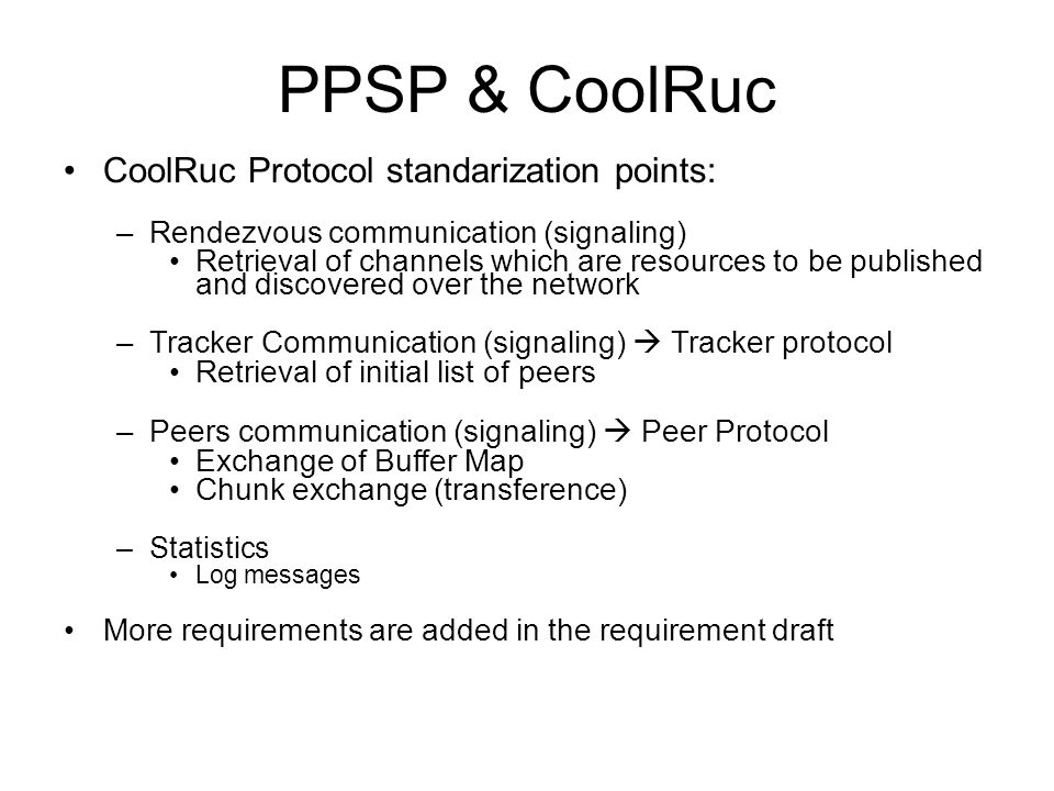 PPSP & CoolRuc CoolRuc Protocol standarization points: