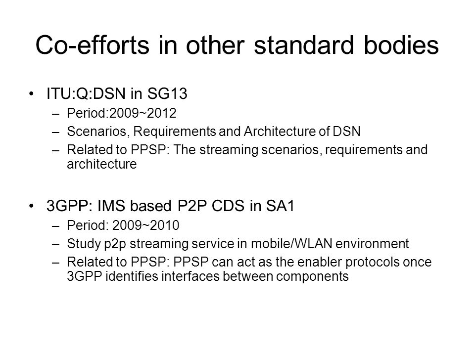 Co-efforts in other standard bodies