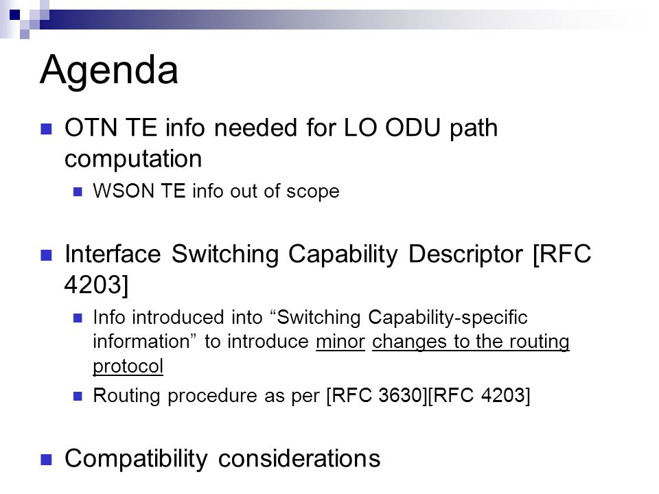 Agenda OTN TE info needed for LO ODU path computation