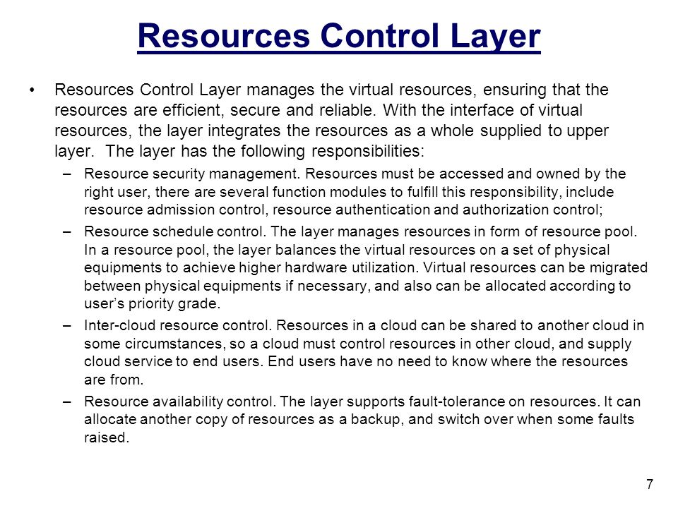 Resources Control Layer