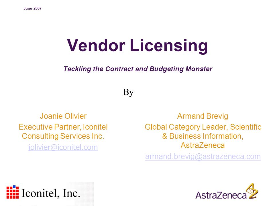 Vendor Licensing Tackling the Contract and Budgeting Monster