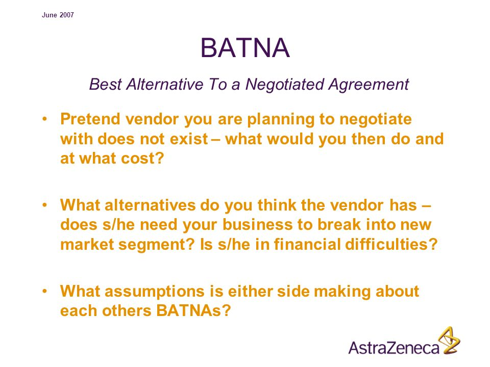 best alternative to a negotiated agreement What is a 'best alternative to a negotiated agreement - batna' a best alternative to a negotiated agreement (batna) is the course of action that will be taken by a party engaged in.