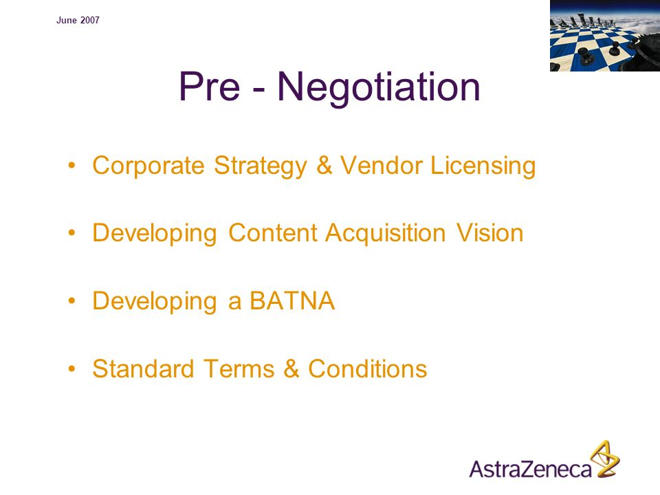 Pre - Negotiation Corporate Strategy & Vendor Licensing