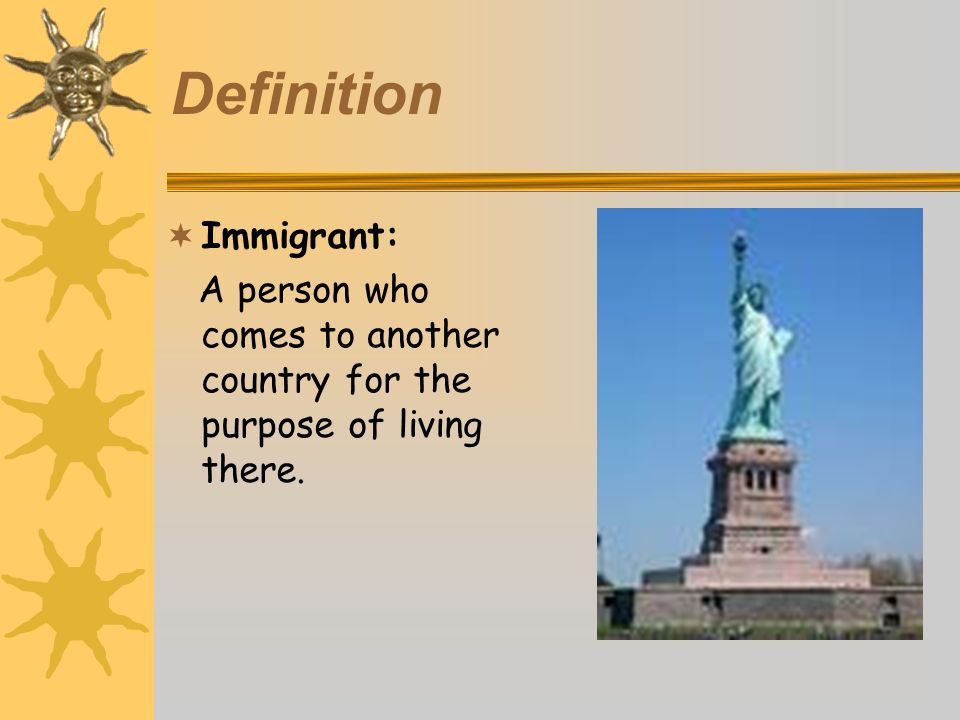 Definition Immigrant: