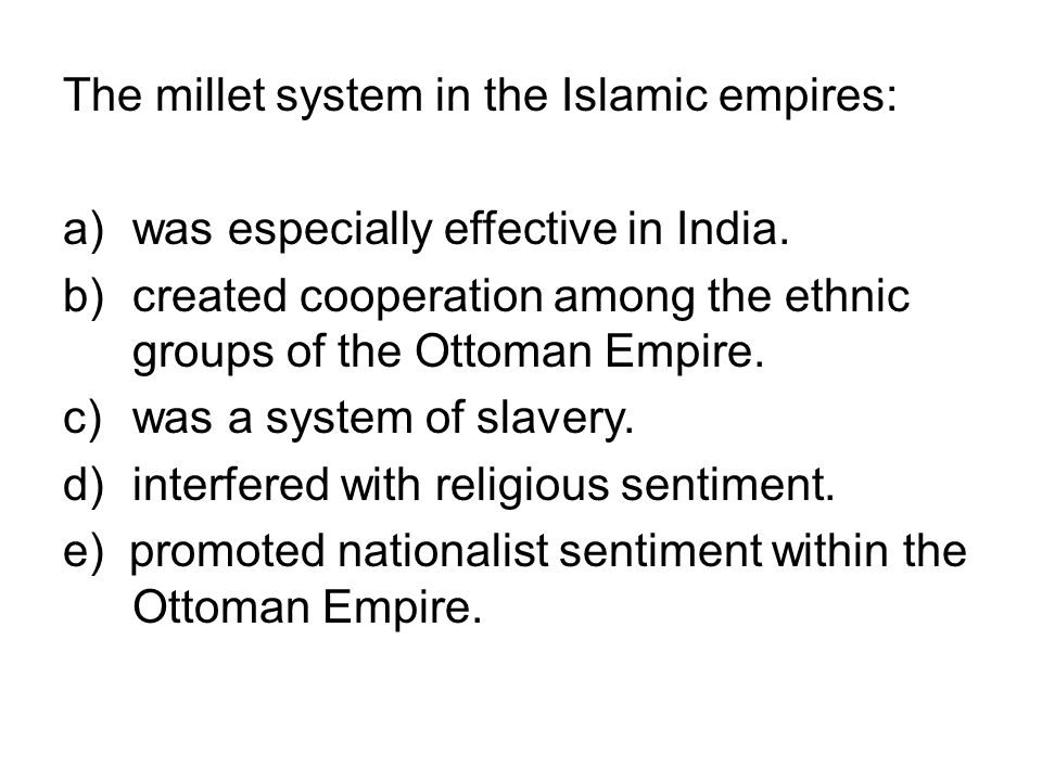 The millet system in the Islamic empires: