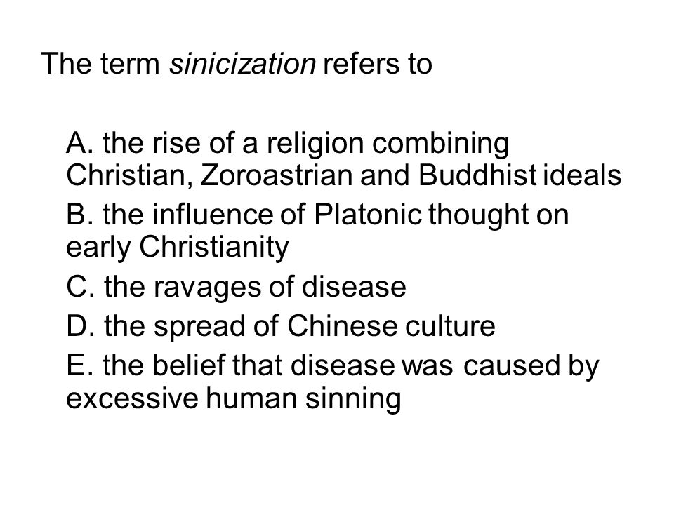 The term sinicization refers to