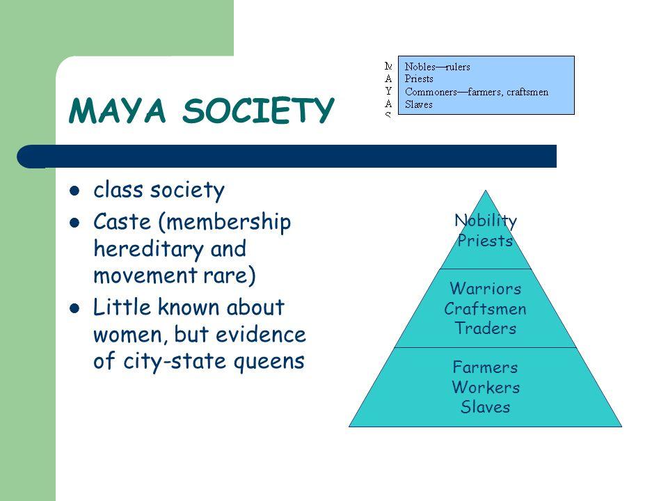 MAYA SOCIETY class society