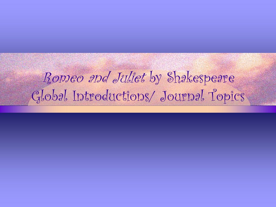 an analysis of the topic of william shakespeares story of romeo and juliet a play by william shakesp The article presents a comparison between william shakespeare's romeo and juliet, and arthur brooks romeus and juliet shakespeare had before him the task of transforming a poem following the methods of elizabethan romance-prolix, full of description of scene and character, stuffed with comment.