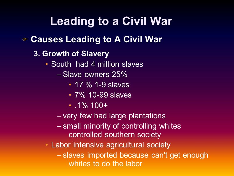 Leading to a Civil War Causes Leading to A Civil War