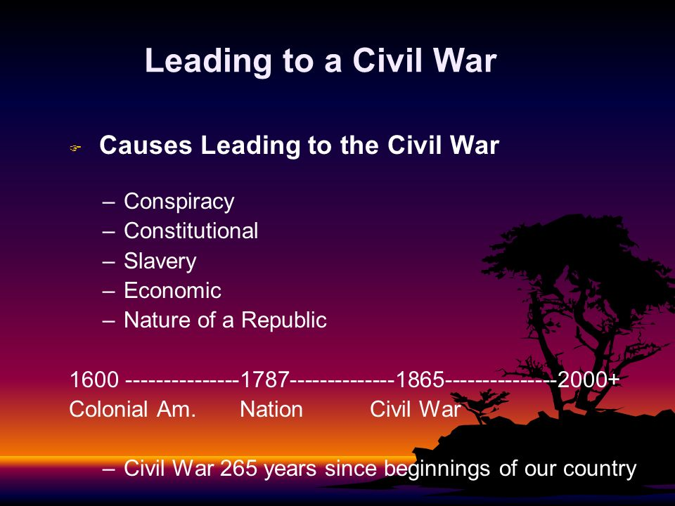 Leading to a Civil War Conspiracy Constitutional Slavery Economic