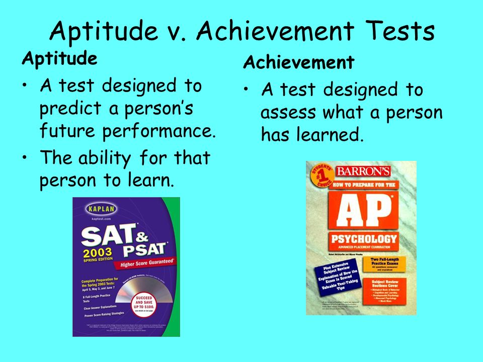 Aptitude v. Achievement Tests