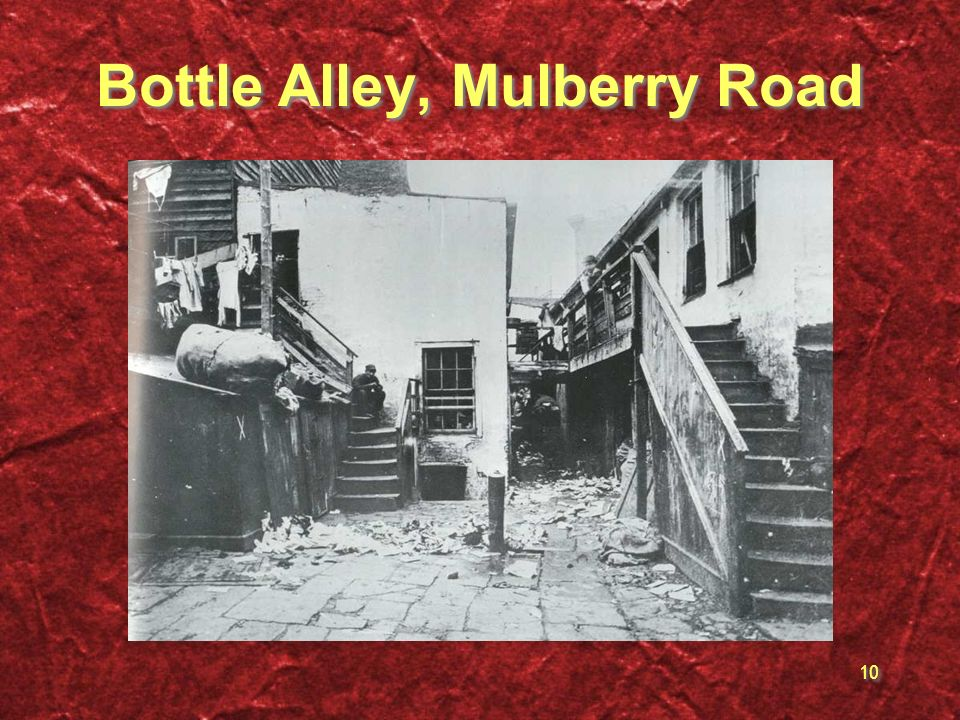 Bottle Alley, Mulberry Road