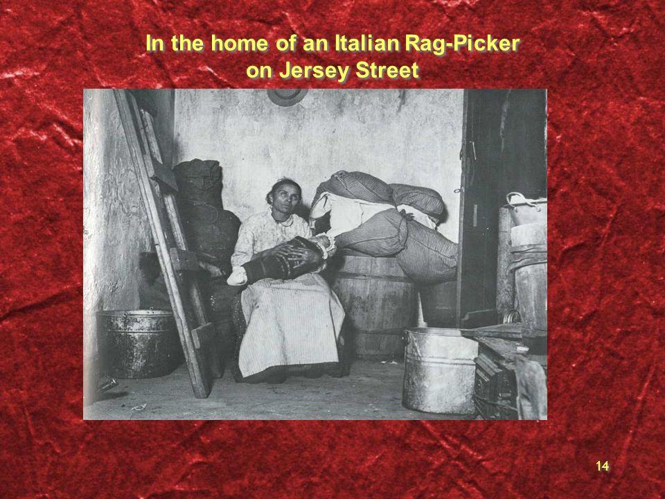 In the home of an Italian Rag-Picker on Jersey Street