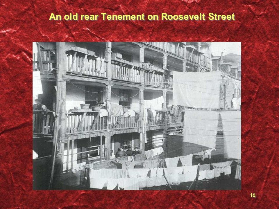 An old rear Tenement on Roosevelt Street