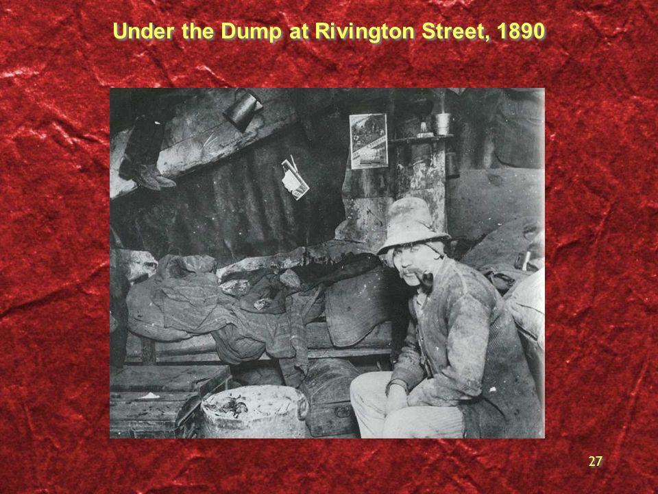 Under the Dump at Rivington Street, 1890