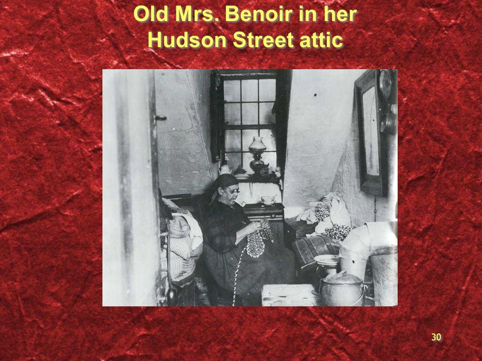 Old Mrs. Benoir in her Hudson Street attic