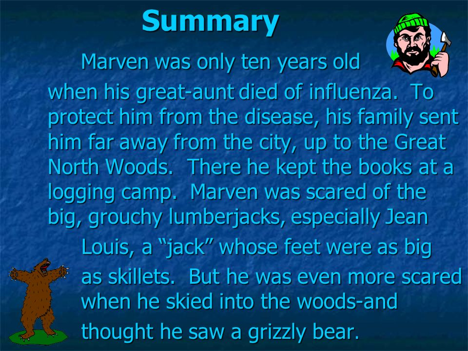Summary Marven was only ten years old
