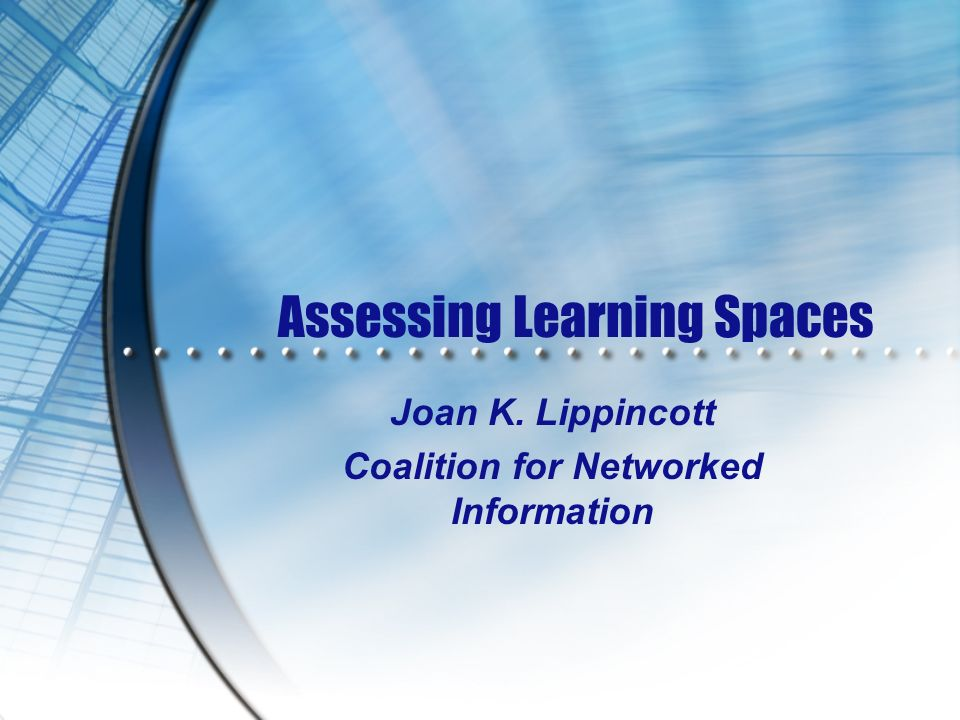 Assessing Learning Spaces