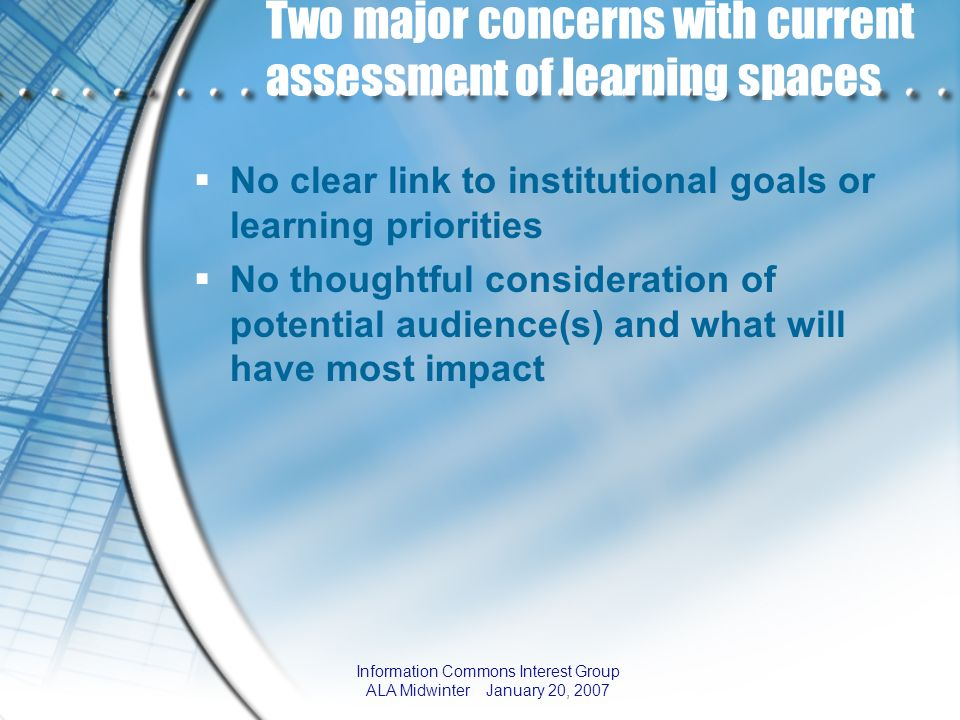 Two major concerns with current assessment of learning spaces