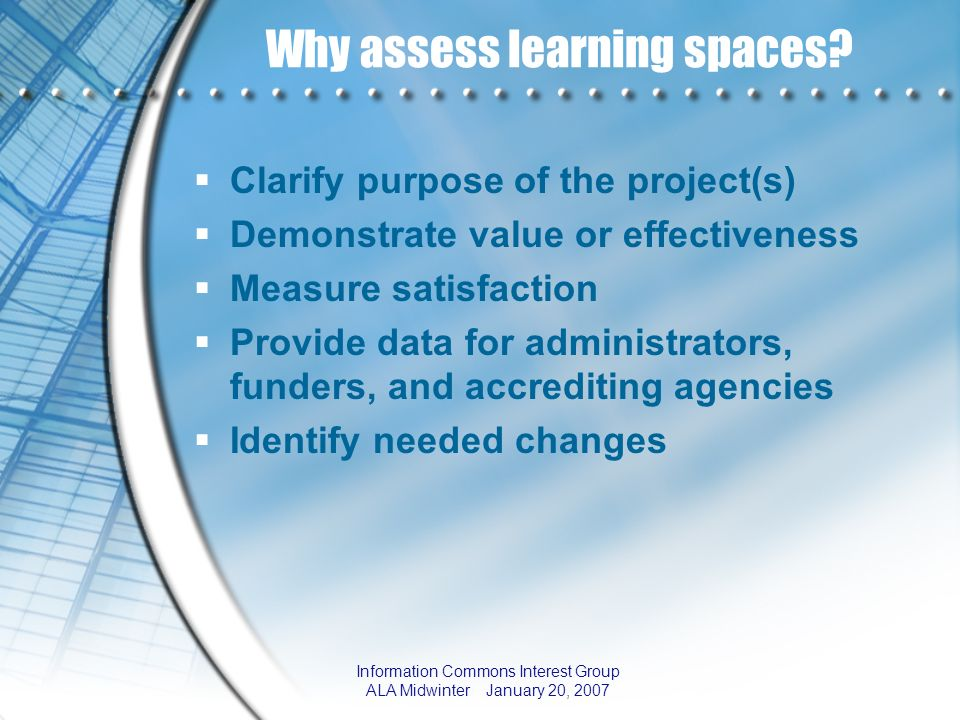 Why assess learning spaces