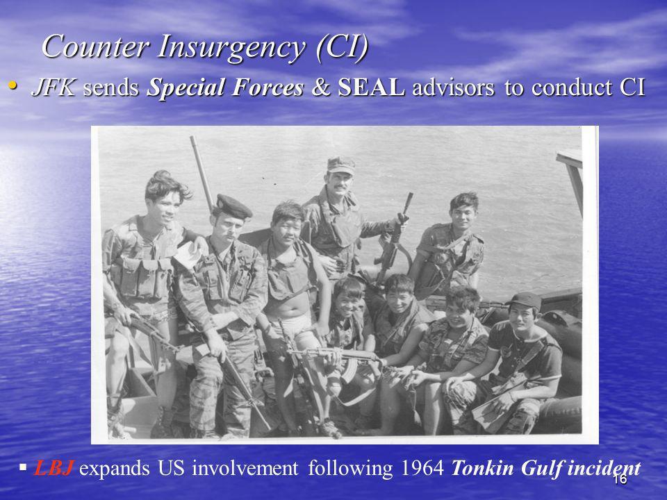 Counter Insurgency (CI)