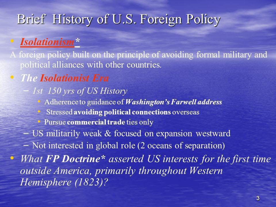 Brief History of U.S. Foreign Policy