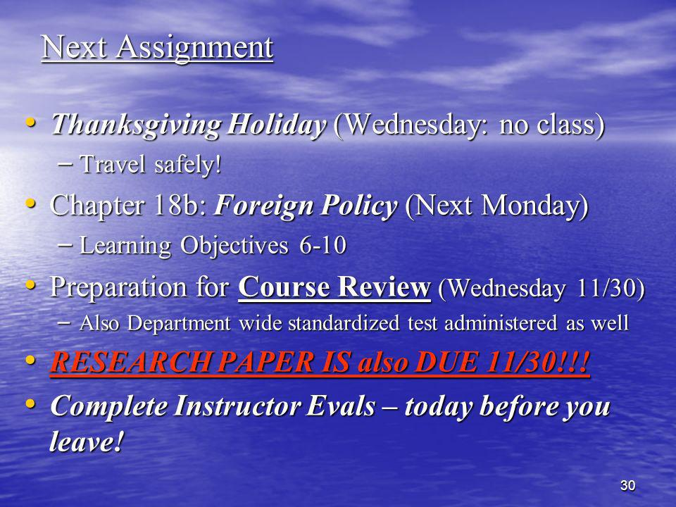 Next Assignment Thanksgiving Holiday (Wednesday: no class)