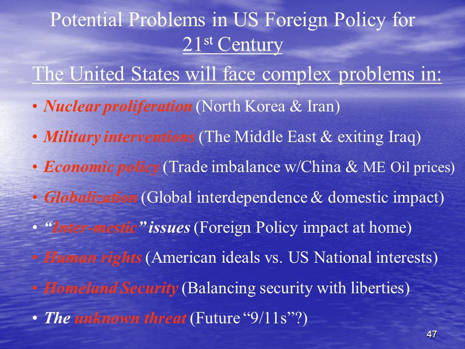 Potential Problems in US Foreign Policy for 21st Century