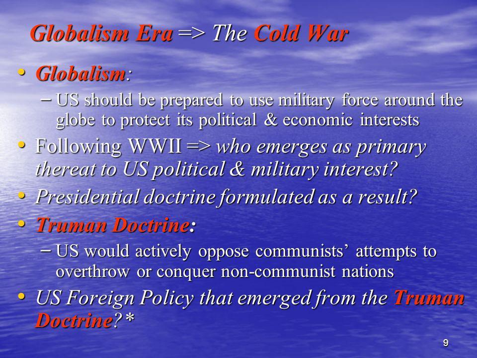 Globalism Era => The Cold War