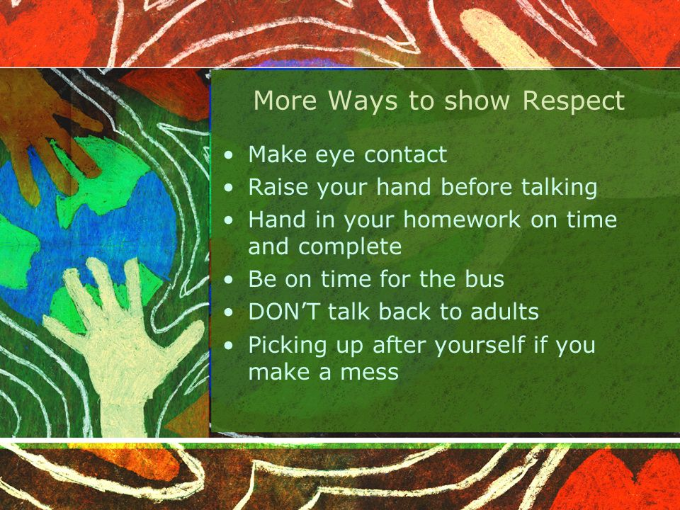 More Ways to show Respect