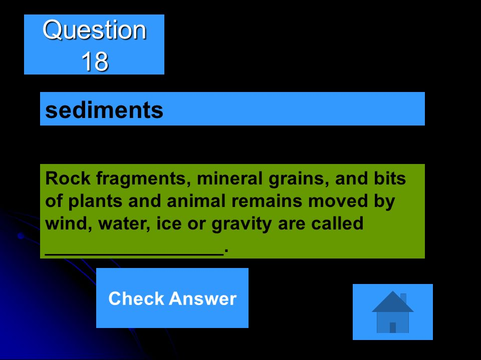 Question 18 sediments.