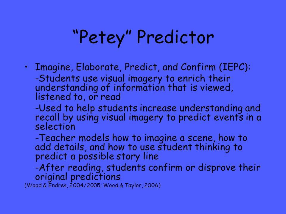 Petey Predictor Imagine, Elaborate, Predict, and Confirm (IEPC):