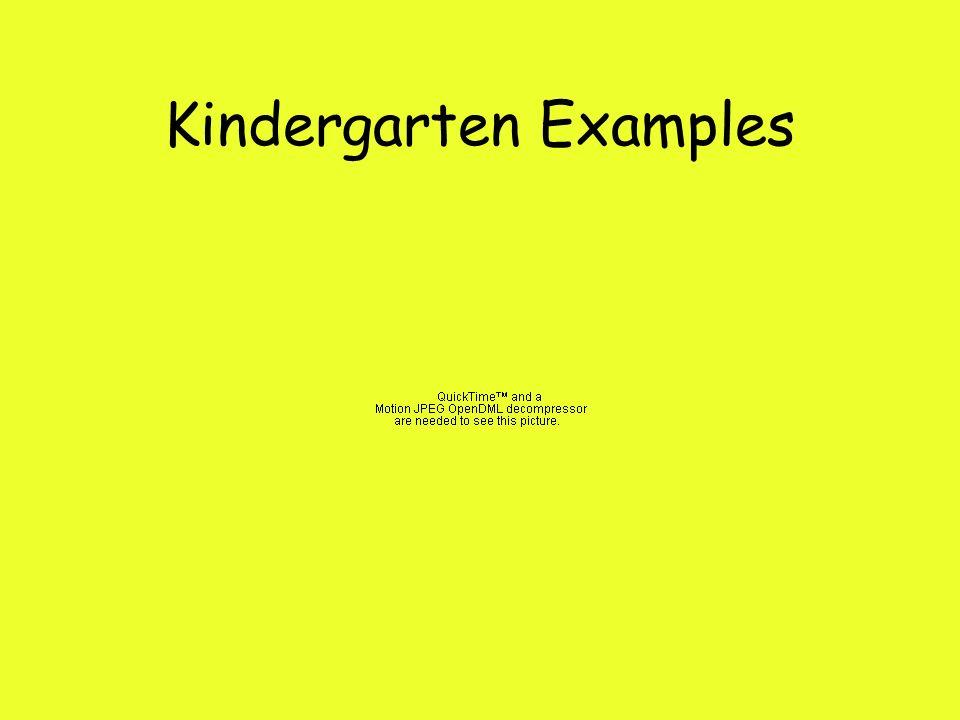 Kindergarten Examples